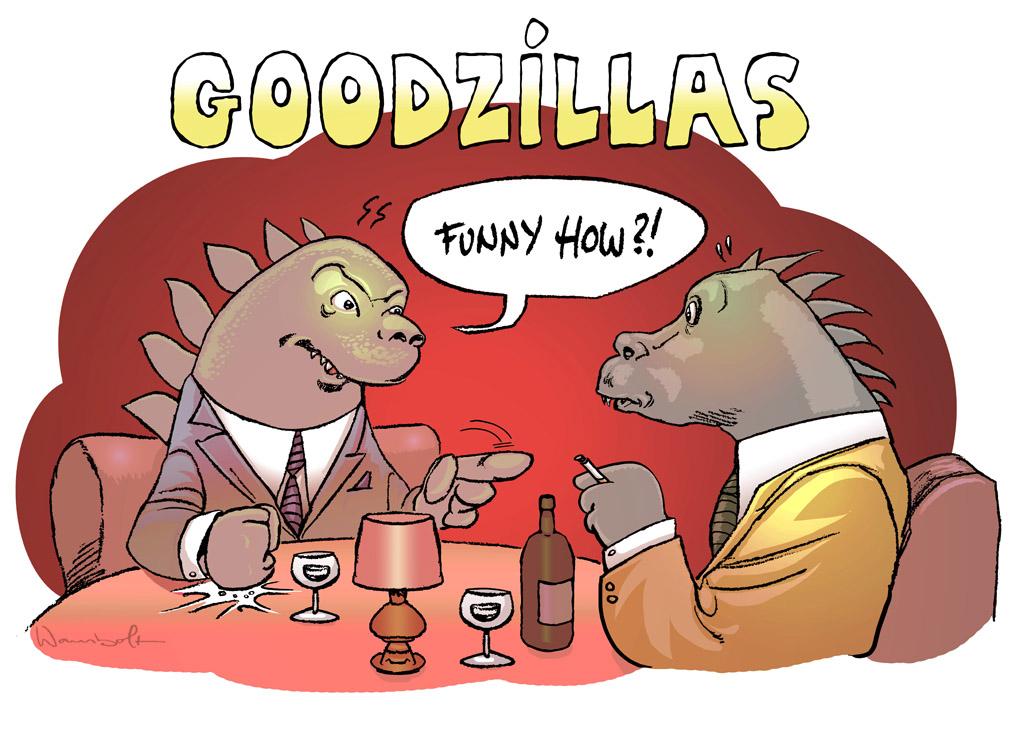 Goodzillas